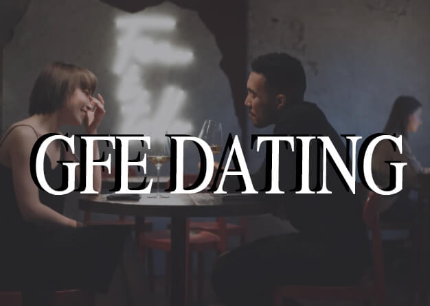 3 rules for gfe dating girls or how to behave on a first date?